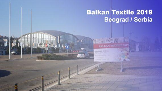 Balkan Textile 2019 Beograd – Serbia