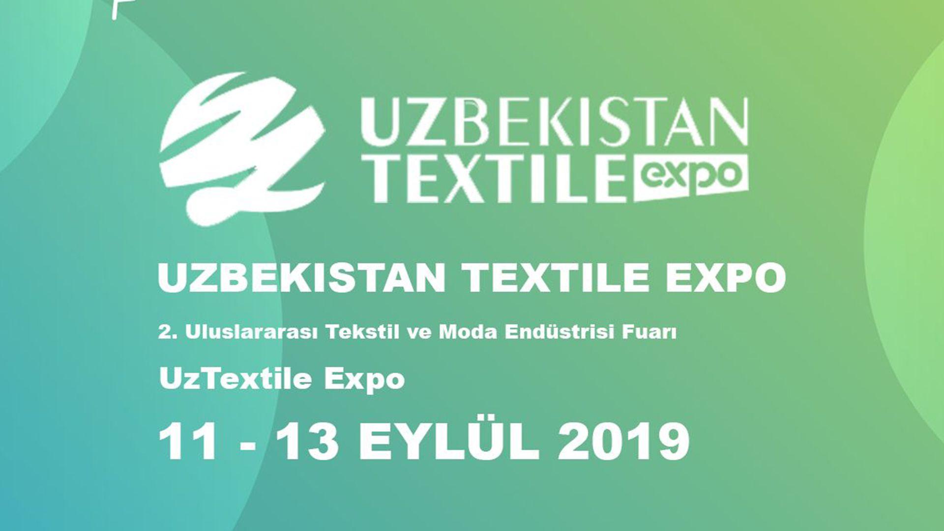 Uzbekistan Textile Expo - 11-13 September 2019 / 2. Uluslararası Tekstil ve Moda Endüstrisi Fuarı