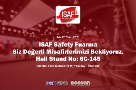 14 - 17 Ekim 2021 - ISAF Safety Fuarına siz değerli misafirlerimizi bekliyoruz. Hall Stand No: 6C-145